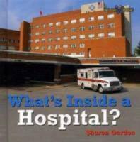 Qué hay dentro de un hospital?