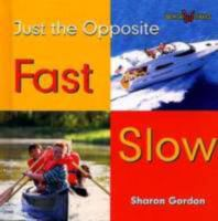 Fast, Slow