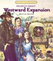 Projects About Westward Expansion