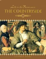 Life in the Renaissance. The Countryside