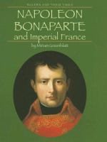 Napoleon Bonaparte and Imperial France