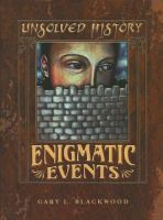 Enigmatic Events