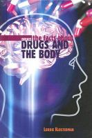 The Facts About Drugs and the Body
