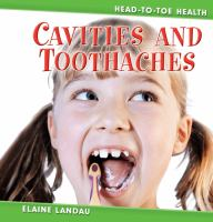 Cavities and Toothaches