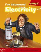I've Discovered Electricity