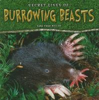 Secret Lives of Burrowing Beasts