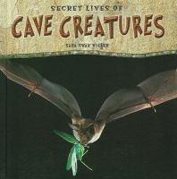 Secret Lives of Cave Creatures