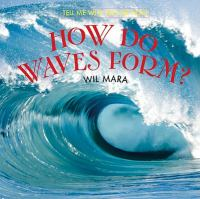How Do Waves Form?