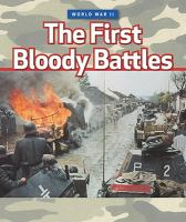 The First Bloody Battles