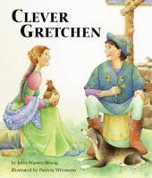 Clever Gretchen