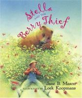 Stella and the Berry Thief