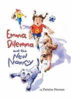 Emma Dilemma and the New Nanny