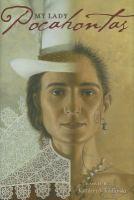 My Lady, Pocahontas