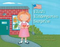 Eliza's Kindergarten Surprise
