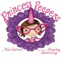 Princess Peepers