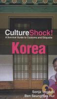 CultureShock! A Survival Guide to Customs and Etiquette
