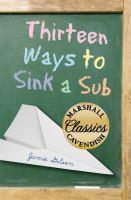 Thirteen Ways to Sink A Sub