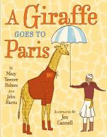 A Giraffe Goes to Paris, by Mary Tavener Holmes and John Harris