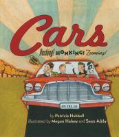 Cars : Rushing! Honking! Zooming!