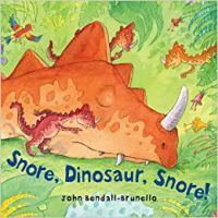 Snore, Dinosaur, Snore!