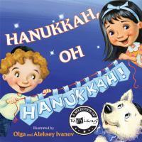 Hanukkah, Oh Hanukkah !