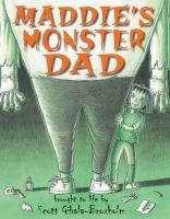 Maddie's Monster Dad