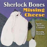 Sherlock Bones and the missing cheese