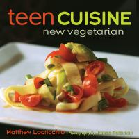 Teen cuisine : new vegetarian