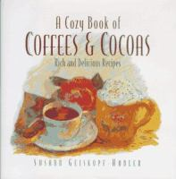 A Cozy Book of Coffees and Cocoas