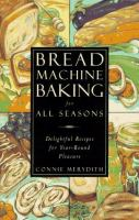 Bread Machine Baking for All Seasons