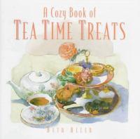 A Cozy Book of Tea Time Treats