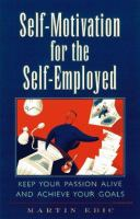 Self-motivation for the Self-employed