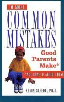10 Most Common Mistakes Good Parents Make*