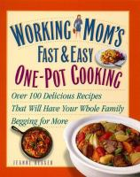 Working Mom's Fast & Easy One-pot Cooking