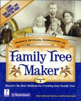 Prima's Official Companion to Family Tree Maker, Version 5