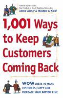1,001 Ways to Keep Customers Coming Back