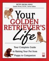 Your Golden Retriever's Life