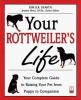 Your Rottweiler's Life