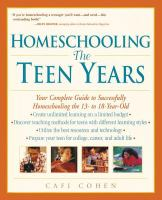 Homeschooling, the Teen Years