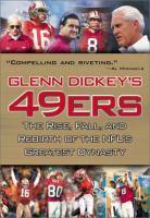Glenn Dickey's 49ers
