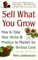 Sell What You Grow