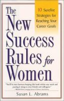 The New Success Rules for Women