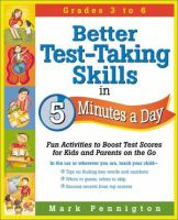 Better Test-taking Skills in 5 Minutes A Day