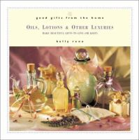 Oils, Lotions & Other Luxuries