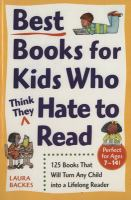 Best Books for Kids Who Think They Hate to Read