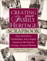 Creating your Family Heritage Scrapbook