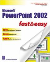 Microsoft PowerPoint 2002 Fast & Easy (Fast & Easy)