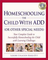 Homeschooling the Child With ADD (or Other Special Needs)