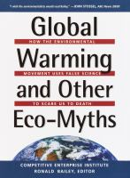 Global Warming and Other Eco-myths