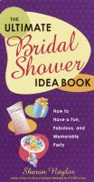 The Ultimate Bridal Shower Idea Book
